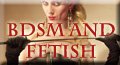 BDSM and FETISH